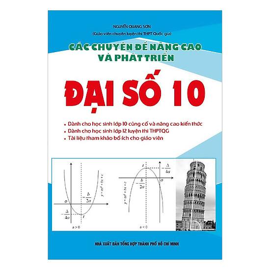 [Download Sách] Các Chuyên Đề Nâng Cao Và Phát Triển Đại Số Lớp 10