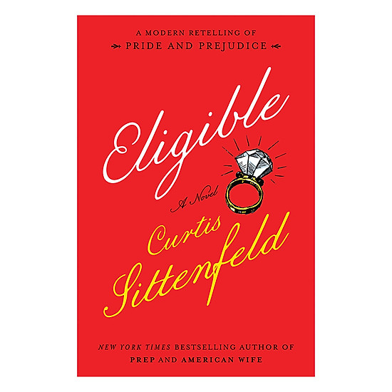 [Download Sách] Eligible - A Modern Retelling Of Pride And Prejudice