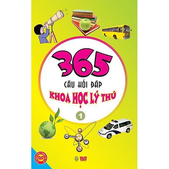 365 Câu Hỏi Đáp Khoa Học Lý Thú - Tập 2 (Tái Bản)