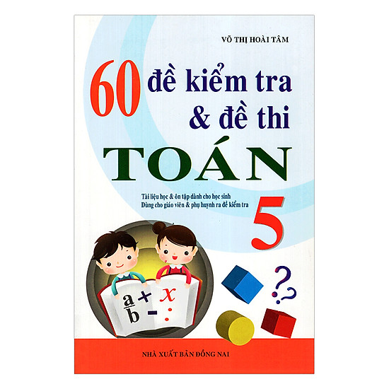 [Download sách] 60 Đề Kiểm Tra Và Đề Thi Toán Lớp 5