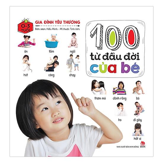 [Download Sách] 100 Từ Đầu Đời Của Bé: Gia Đình Yêu Thương