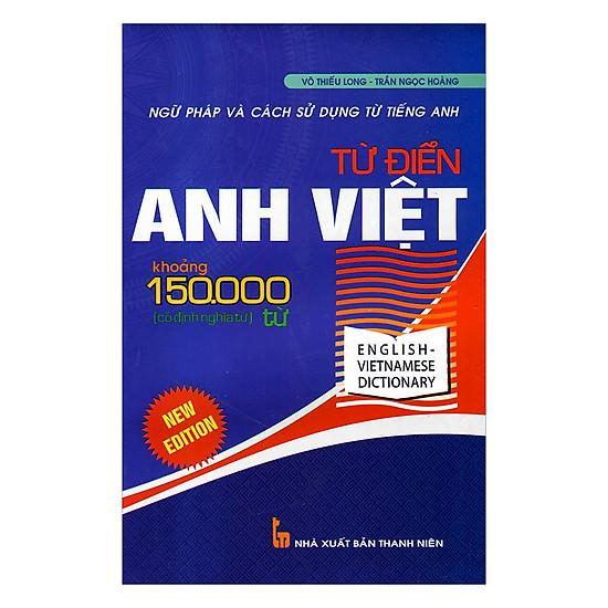 Từ Điển Anh Việt Khoảng 150.000 Từ