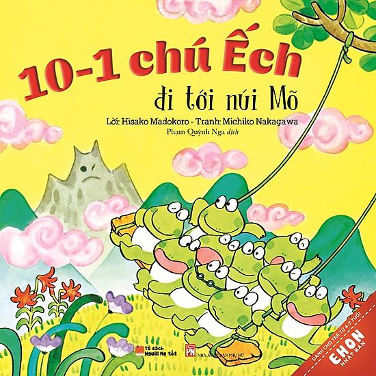 Truyện Ehon Nhật Bản – 10-1 Chú Ếch Đi Tới Núi Mõ