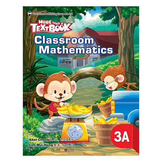 Download sách Classroom Mathematics Class 3A - Học Kỳ 1