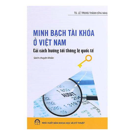 [Download sách] Minh Bạch Tài Khóa Ở Việt Nam - Cải Cách Hướng Tới Thông Lệ Quốc Tế
