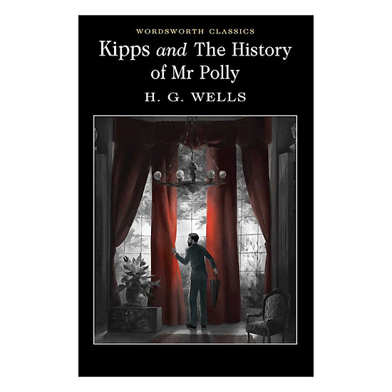[Download Sách] Kipps And The History Of Mr Polly