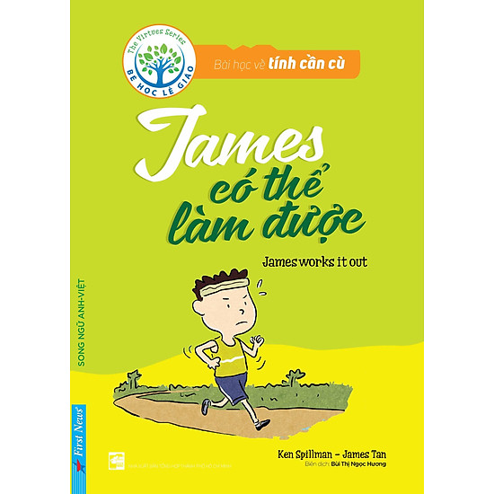 Bài Học Về Tính Cần Cù – James Có Thể Làm Được (Song Ngữ Anh – Việt)