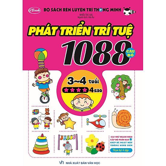 Bộ Sách Rèn Luyện Trí Thông Minh – Phát Triển Trí Tuệ 1088 Câu Đố – Dành Cho Trẻ Từ 3 Đến 4 Tuổi (Tập 4)