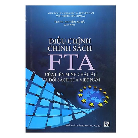 Điều Chỉnh Chính Sách FTA Của Liên Minh Châu Âu Và Đối Sách Của Việt Nam