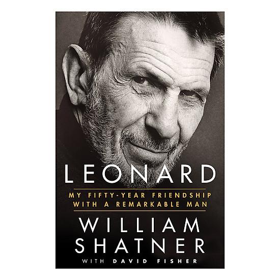 Leonard: My Fifty-Year Friendship With A Remarkable Man - EBOOK/PDF/PRC/EPUB