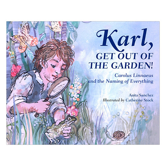[Download Sách] Karl, Get Out Of The Garden - Illustrated Edition By Catherine Stock