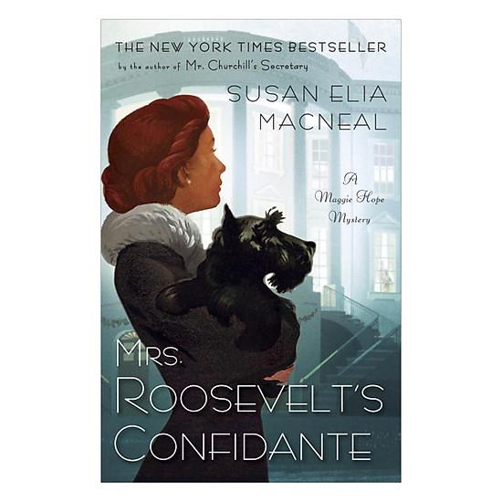 [Download Sách] Mrs. Roosevelt's Confidente