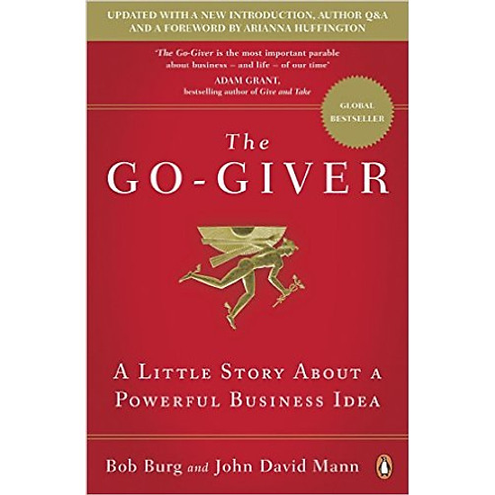 The Go-Giver: A Little Story About A Powerful Business Idea – Paperback