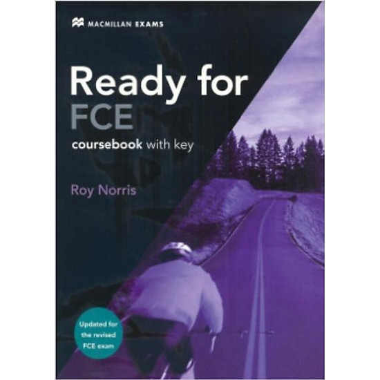 Ready For FCE (2 Ed.): Coursebook With Key – Paperback
