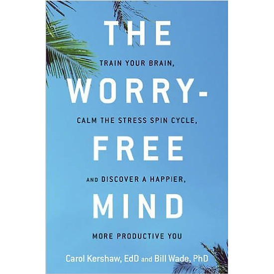 The Worry - Free Mind