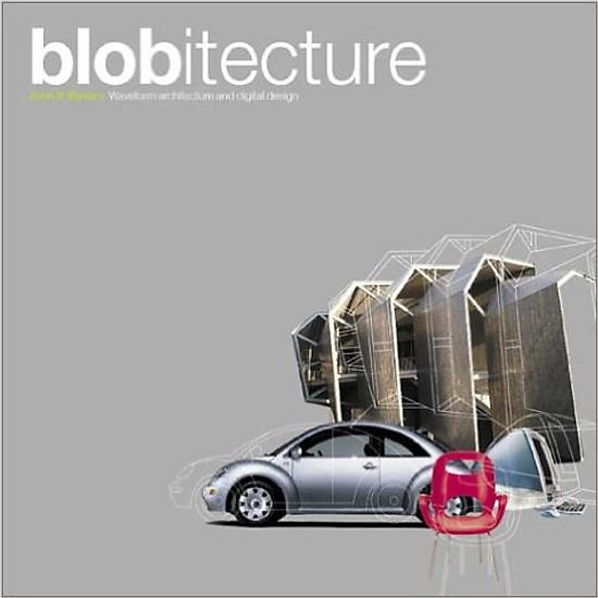 Blobitecture – Hardcover