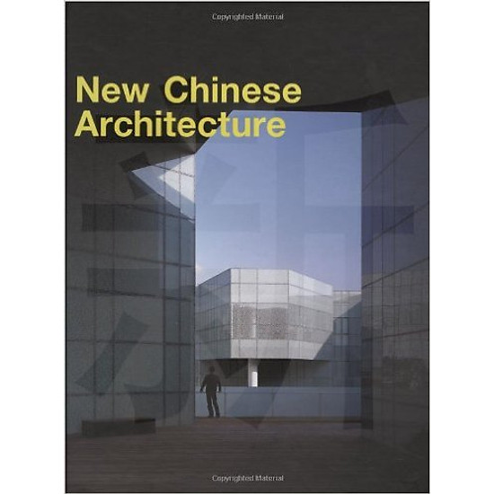 New Chinese Architecture – Hardcover