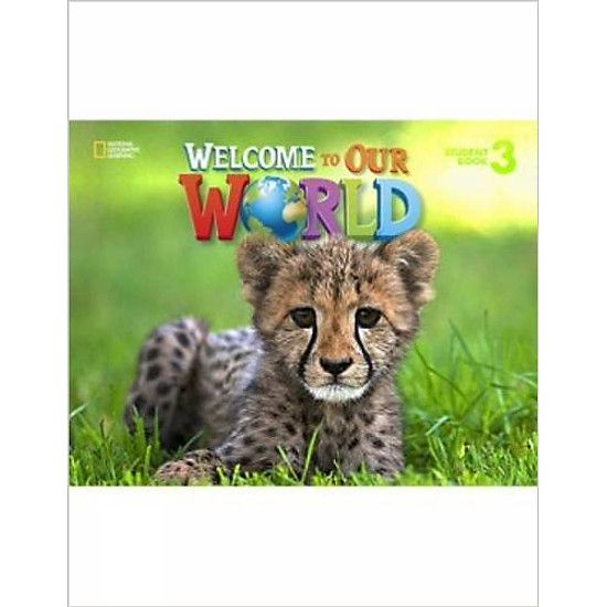 Welcome to Our World 3: Student Book – Paperback