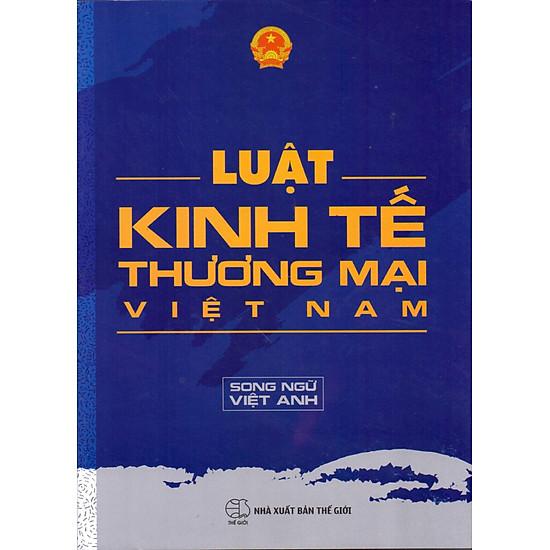 Luật Kinh Tế Thương Mại Việt Nam