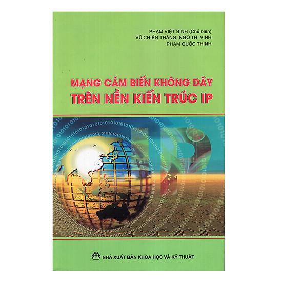 Mạng Cảm Biến Không Dây Trên Nền Kỹ Thuật IP