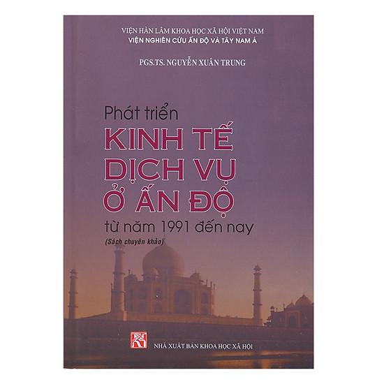 [Download sách] Phát Triển Kinh Tế Dịch Vụ Ở Ấn Độ Từ Năm 1991 Đến Nay