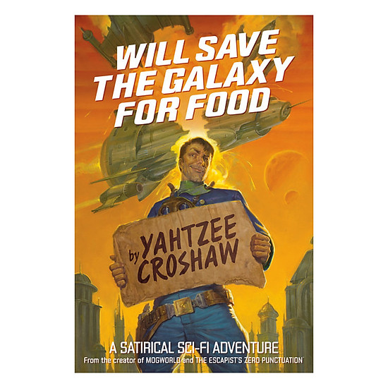 [Download Sách] Will Save The Galaxy For Food - Illustrated by EM Gist