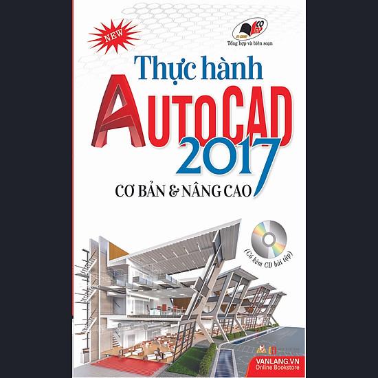 [Download Sách] Thực Hành Autocad 2017 Cơ Bản Và Nâng Cao (Kèm CD)