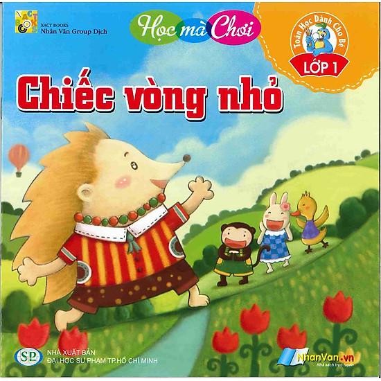Download sách Chiếc Vòng Nhỏ - Toán Học Dành Cho Bé Lớp 1