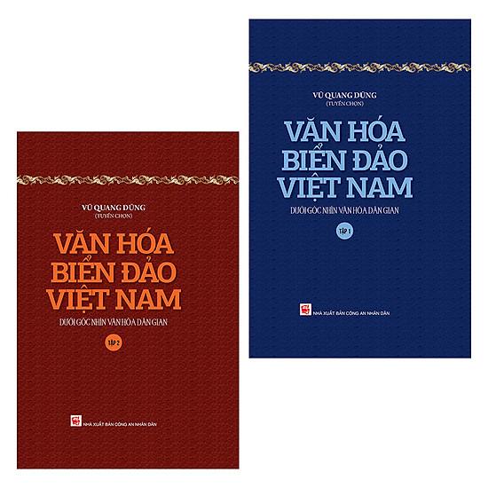 [Download Sách] Văn Hóa Biển Đảo Việt Nam Dưới Góc Nhìn Văn Hóa Dân Gian (Trọn Bộ 2 Tập)