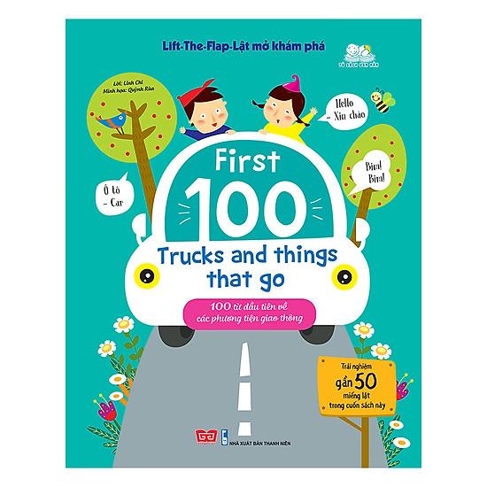 [Download Sách] Lift-The-Flap-Lật Mở Khám Phá - First 100 Trucks And Things That Go - 100 Từ Đầu Tiên Về Các Phương Tiện Giao Thông