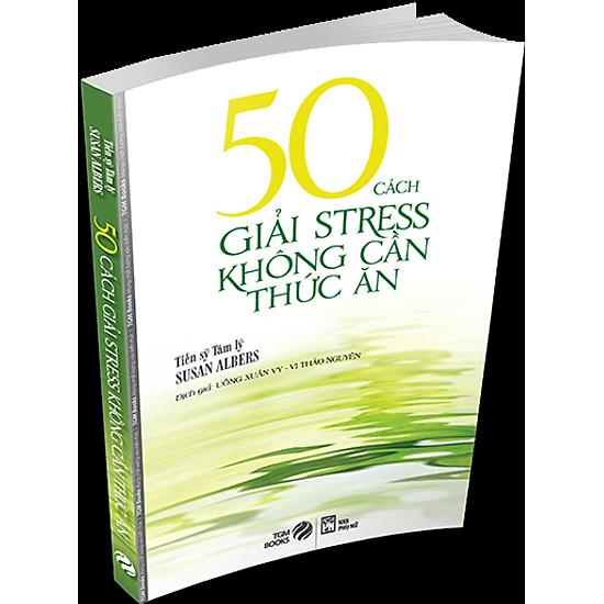 50 Cách Giải Stress Không Cần Thức Ăn