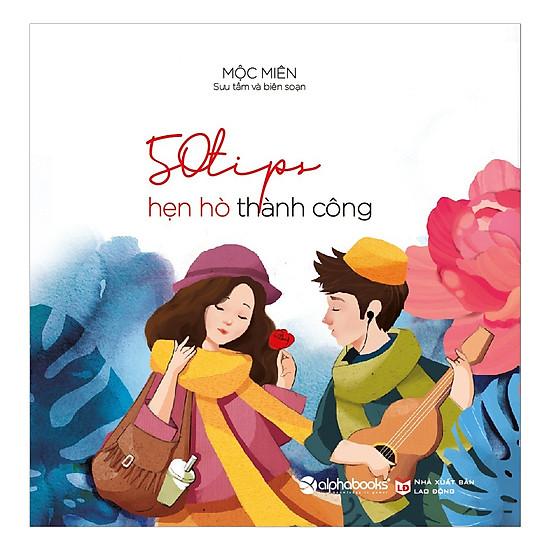 [Download sách] 50 Tips Hẹn Hò Thành Công