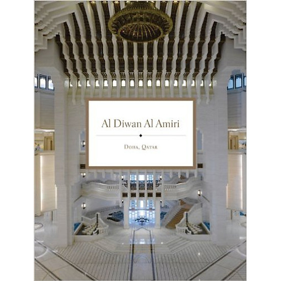 Al Diwan Al Amiri, Doha, Qatar – Hardcover