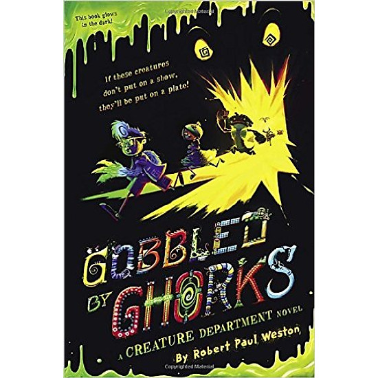 Gobbled By Ghorks – Hardcover