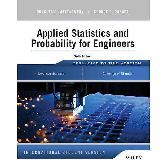 [Download Sách] Applied Statistics And Probability For Engineers, Sixth Edition, International Student Version