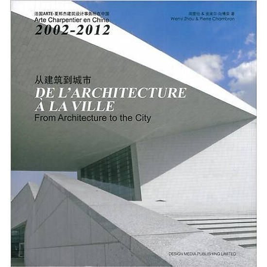 From Architecture To The City – Hardcover