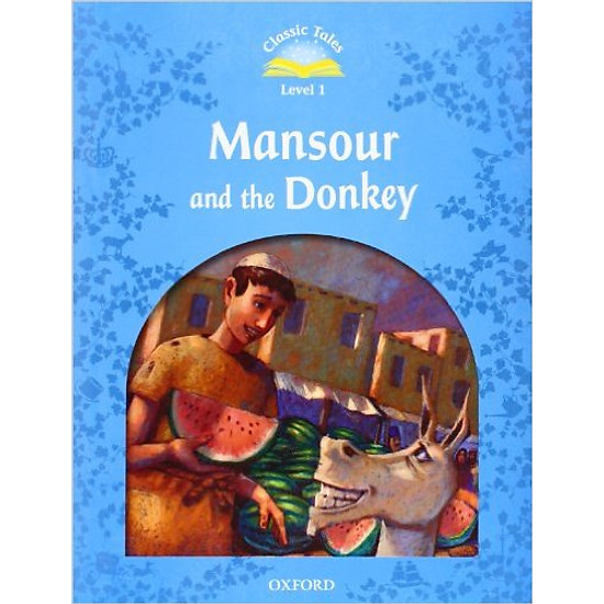 Classic Tales (2 Ed.) 1: Mansour And The Donkey – Paperback