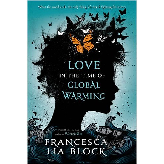[Download Sách] Love In The Time Of Global Warming