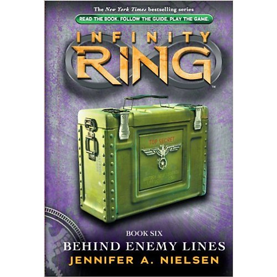 Infinity Ring #6: Behind Enemy Lines – Hardcover