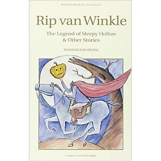 Rip Van Winkle, The Legend Of Sleepy Hollow And Other Stories