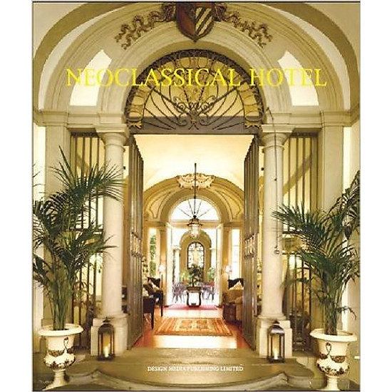 Neoclassic Hotels – Hardcover