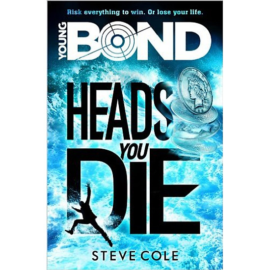 Young Bond: Heads You Die – Paperback