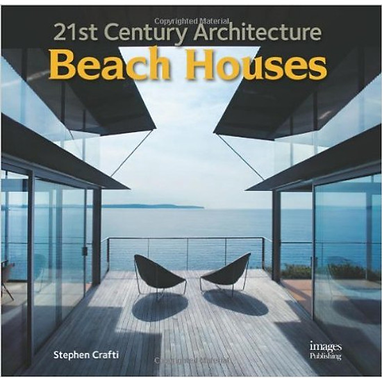 21st Century Architecture: Beach Houses – Hardcover