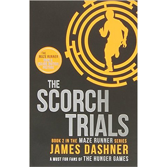 The Scorch Trials: 2/3 (Maze Runner Series) – Paperback