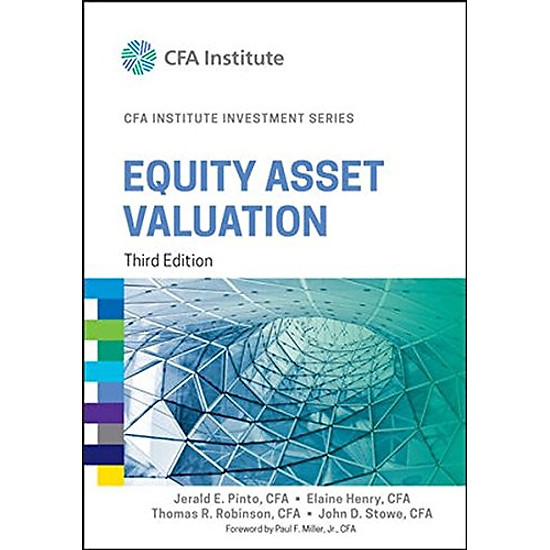 [Download Sách] Equity Asset Valuation, 3E (Cfa Series)