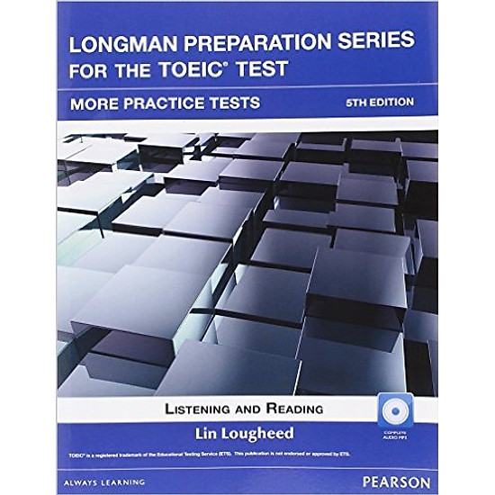 Longman Preparation TOEIC ( 5 Ed.): More Practice With Audio With Key - Paperback