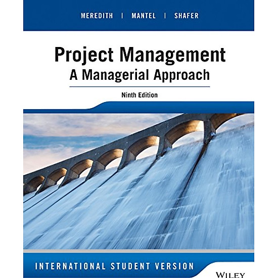[Download sách] Project Management: A Managerial Approach 9Ed Isv