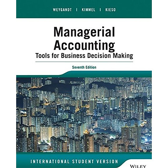 Managerial Accounting, 7Th Edition International Student Version