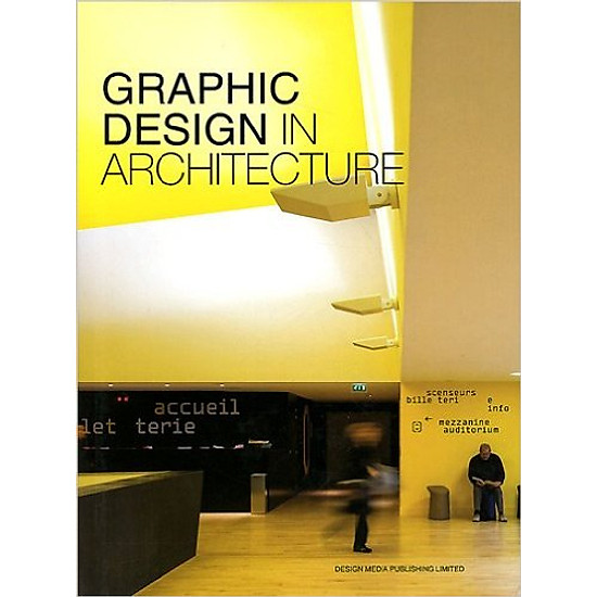 Graphic Design In Architecture – Hardcover