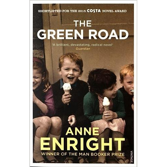 The Green Road: Shortlisted For The Baileys Women′s Prize For Fiction 2016